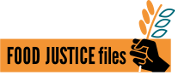 Food Justice Files