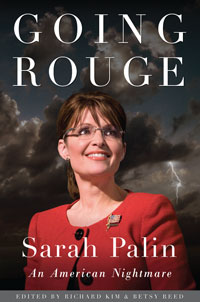Going Rouge - Sarah Palin - An American Nightmare
