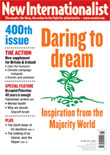 New Internationalist Magazine issue 400