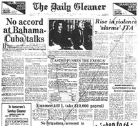All together on the front page: Cuban Migs sink patrol boat, Castro expels refugees, growing violence in Jamaica, gunmen kill, brigadista (a Cuban-Spanish word). They are five unrelated stories but the intent could be that the reader's subconscious should bind them together in one grim picture.