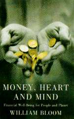 Money, Heart and Mind.