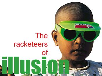 The racketeers of illusion