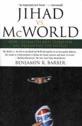 Benjamin Barber's book : Jihad vs McWorld
