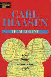 Carl Hiaasen's book : Team Rodent