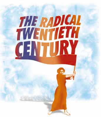 The radical twentieth century