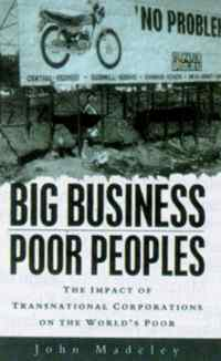 Big Business, Poor Peoples.