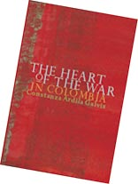 The Heart of the War in Colombia