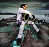 A Little Deeper by Ms Dynamite