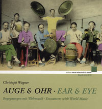 Ear & Eye: Encounters with World Music