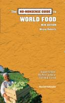No-Nonsense Guide to World Food