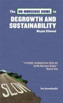 No-Nonsense Guide to Degrowth & Sustainability