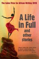 Life in Full and Other Stories