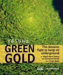 Yasuni Green Gold