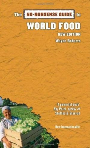 No-Nonsense Guide to World Food 2013