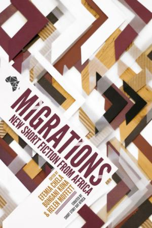Migrations: New Short Story Fiction from Africa