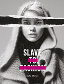 cover for the slave to fashion book by safia miney